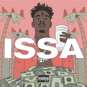 #FMTrends: Issa Savage the release of 21 Savage ISSA
