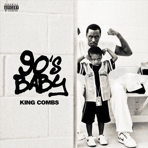 King Combs, '90s Baby'